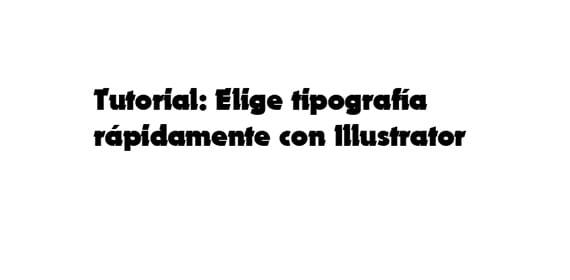 tutorial-elige-tipografia-rapidamente-con-illustrator- 008
