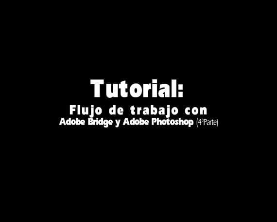 tutorial-flujo-de-trabajo-con-adobe-bridge-y-photoshop04