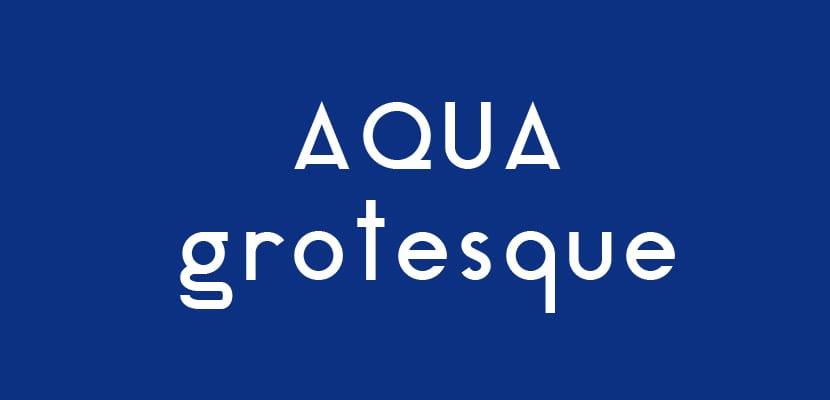 Aqua Grotesque