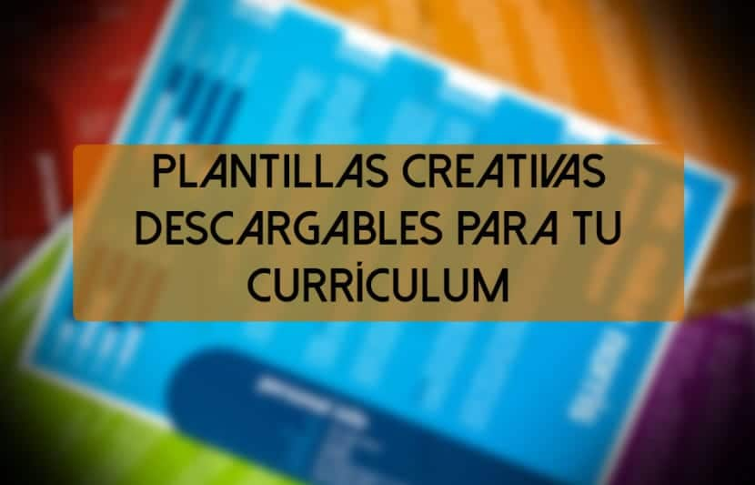 10 Currículums creativos: Plantillas descargables