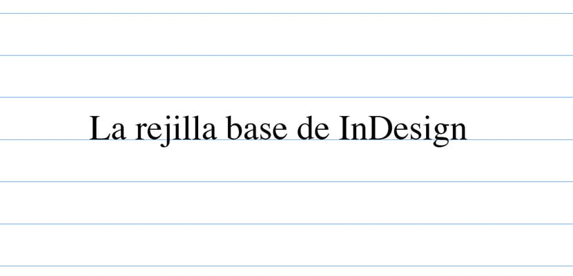 La rejilla base de InDesign