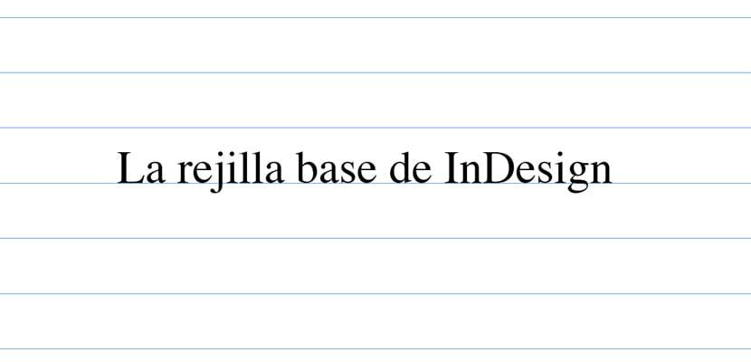 La rejilla base de InDesign
