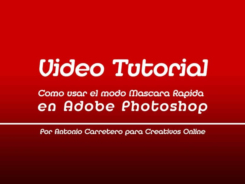 Como-usar-el-modo-Mascara-Rapida-en-Adobe-Photoshop