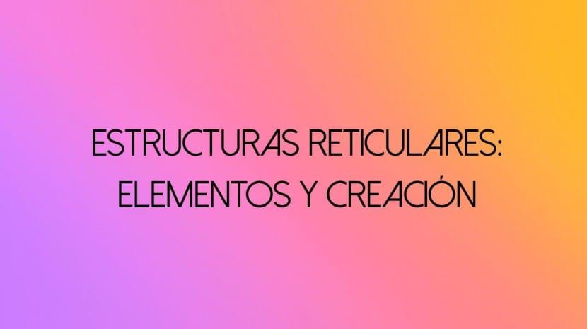 estructuras-reticulares-diseño