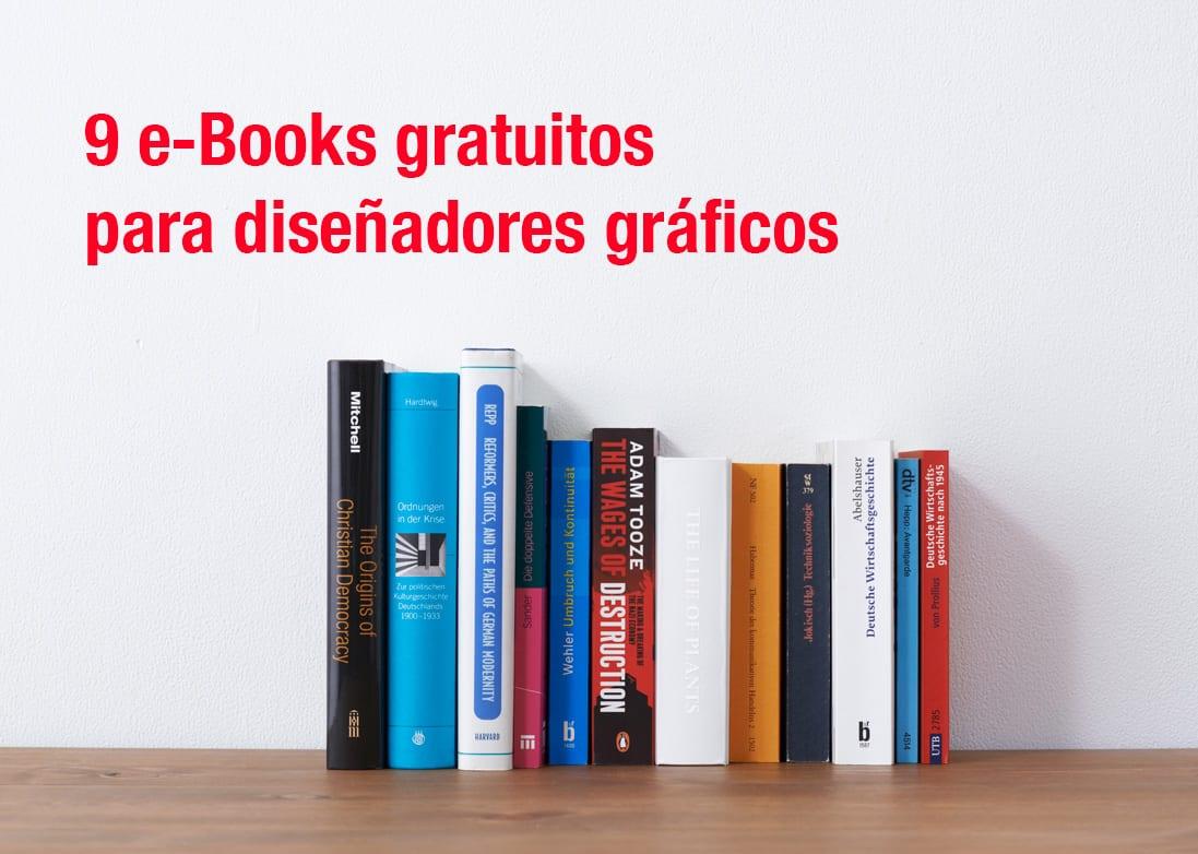 9 e-Books gratuitos para diseñadores gráficos