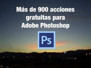 acciones para adobe photoshop
