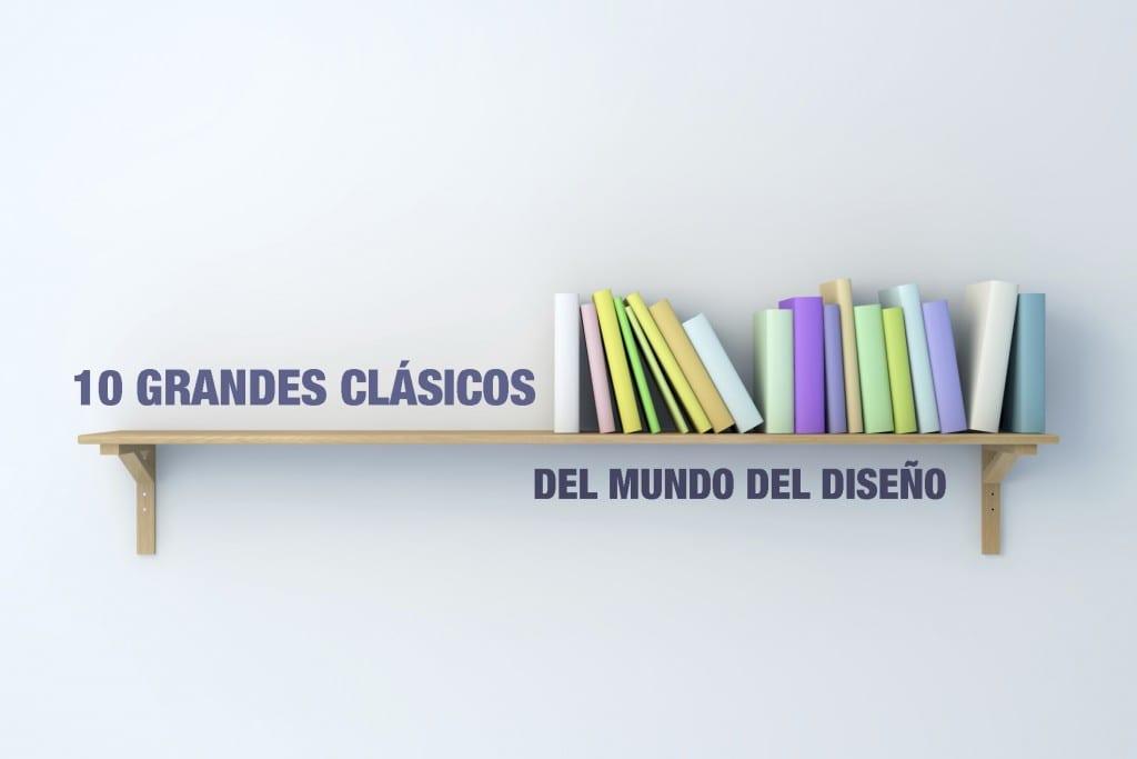 10 libros clásicos e inmortales de diseño gráfico
