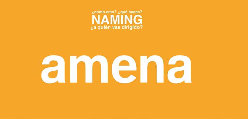 Amena se vendió al mundo como una marca joven, libre y diferente. Estos valores los vemos en su nombre.