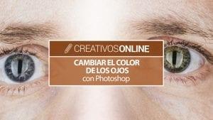 Cambiar el color de los ojos con photoshop de forma rápida y facil