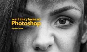 Modela las sombras y luces de tus fotografías con ayuda de Photoshop