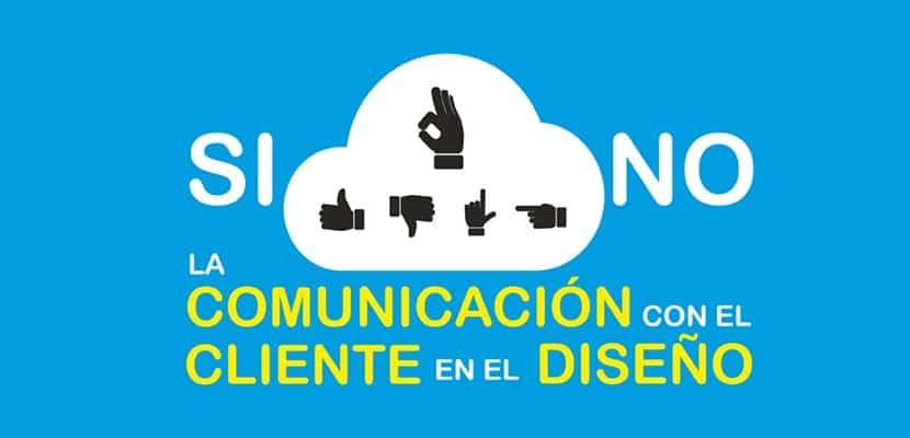 En el diseño gráfico la comunicación con el cliente es muy importante