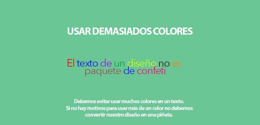 Evita utilizar más de un color cuando trabajes con texto