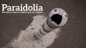 La paraidolia nos hace ver formas y caras en objetos de nuestro entorno
