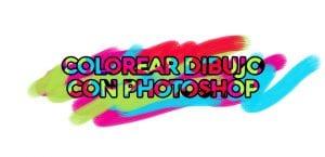 Aprende a colorear un dibujo con Photoshop