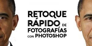 Retoque rápido de fotografía con photoshop