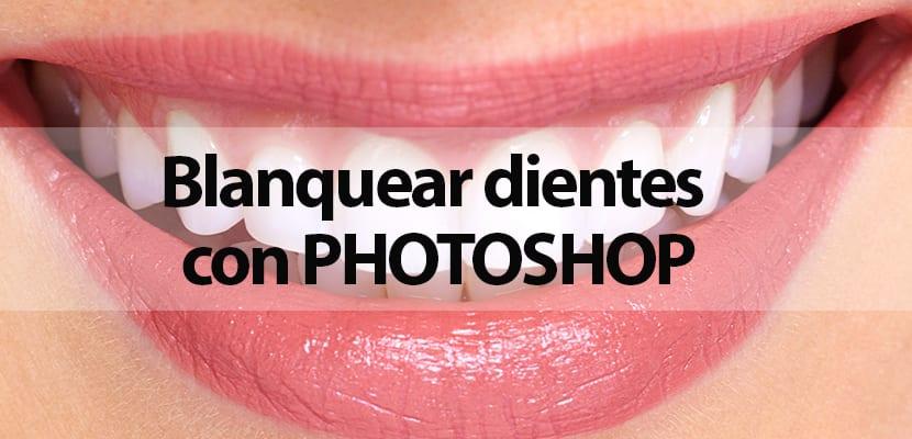 Blanquear los dientes con Photoshop