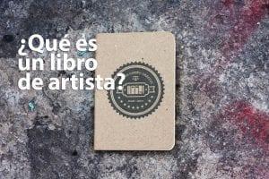 qué es un libro de artista y cómo puede ayudarte si eres creador