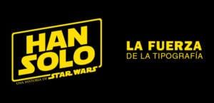 Los carteles de la nueva pelicula de Han Solo