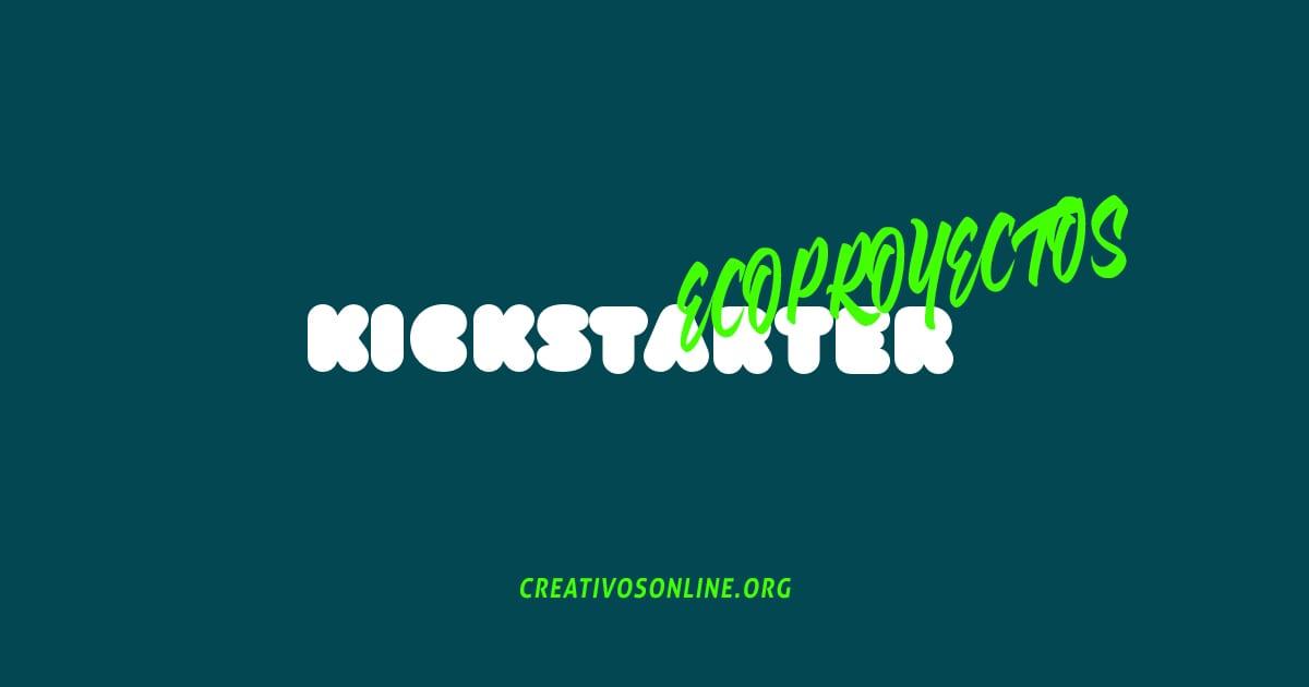 Kickstarter ecologico