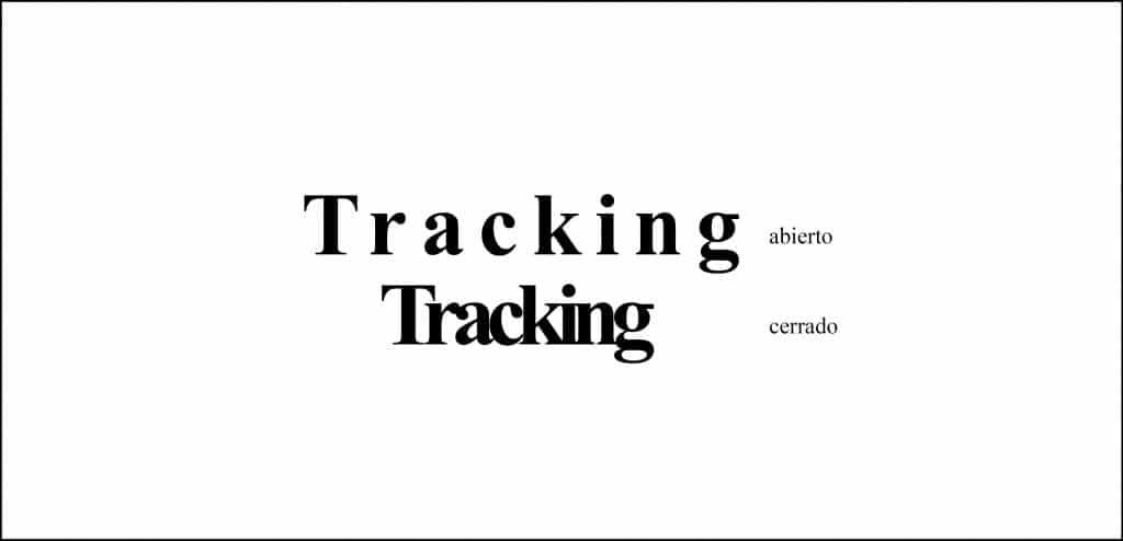 Tracking abierto y tracking cerrado