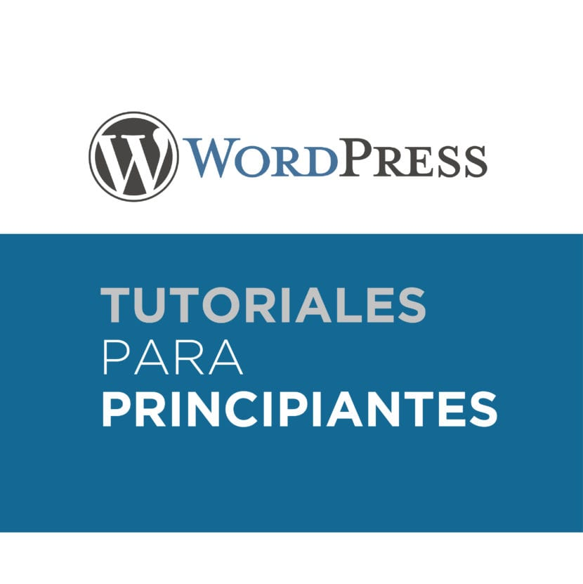 Tutoriales de Wordpress para principiantes