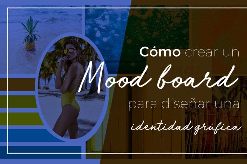 Cómo crear un Mood board para diseñar una identidad gráfica