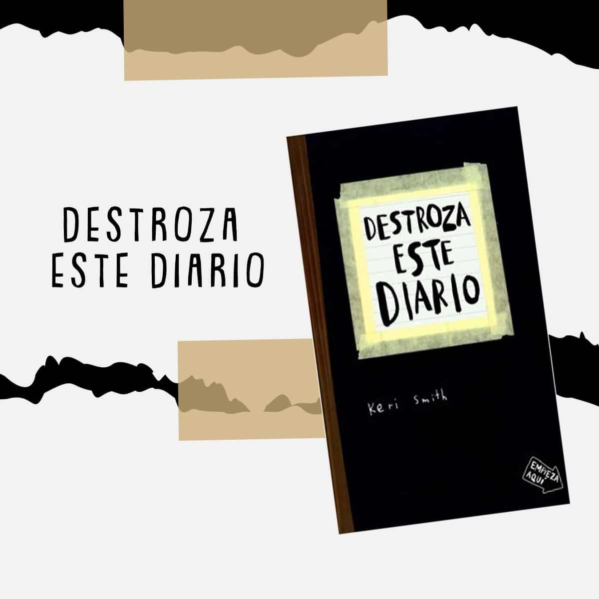 Destroza este diario es un libro que despertará tu creatividad