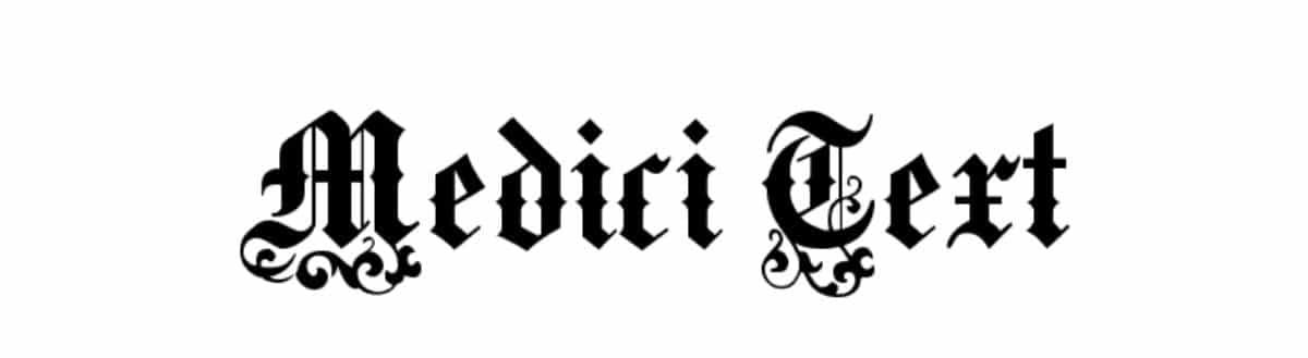 Tipografía medieval:Medici Text