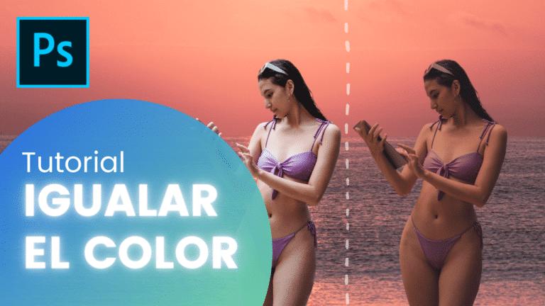 Cómo igualar el color de dos fotos en Adobe Photoshop