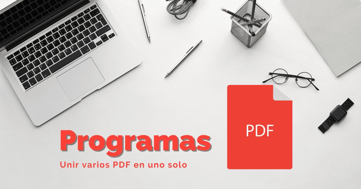 unir varios pdf en uno solo